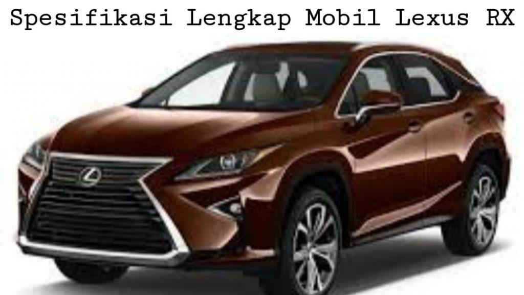 Spesifikasi Lengkap Mobil Lexus RX