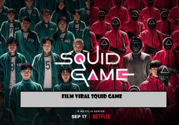 Film Drama Korea Squid Game